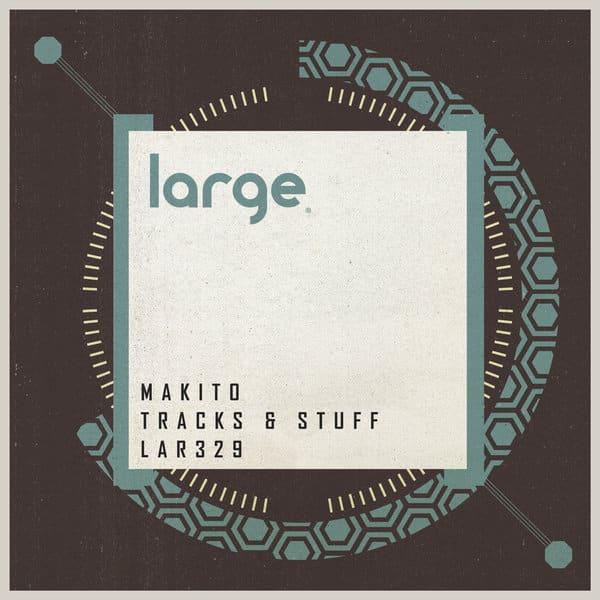 makito tracks & stuff